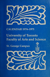 Cover of the University of Toronto Faculty of Arts and Science Calendar, 1974-1975